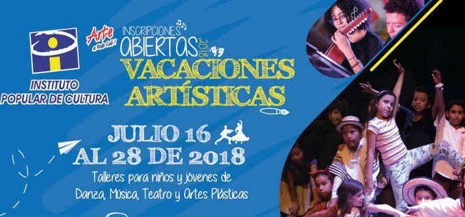 """Instituto Popular de Cultura invita a disfrutar de unas """"Vacaciones Artísticas"""""""