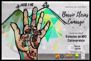 Viaje a Pie: Invitan a conocer el barrio Lleras Camargo