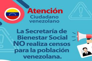 Secretaría de Bienestar Social no realiza censo a población venezolana