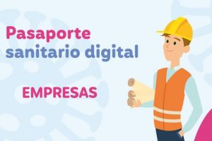 Habilitan registro para obtener Pasaporte Sanitario Digital